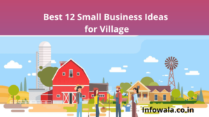 Small Business Ideas for Villages